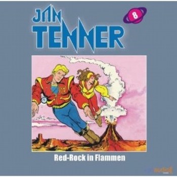 Jan Tenner 8 - Red Rock in Flammen