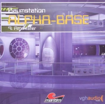 Raumstation Alpha-Base 9 Attentäter CD Hörspiel Maritim Science Fiction Verlag Tyloonen