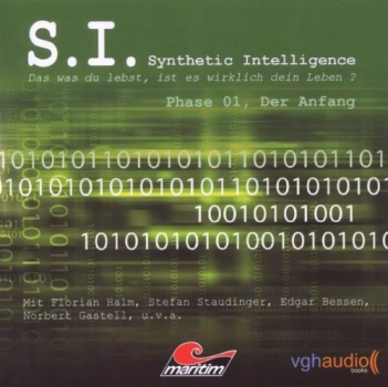 S. I. - Synthetic Intelligence: Phase 1: Der Anfang