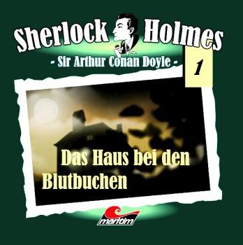 Sherlock Holmes - Das Haus bei den Blutbuchen Maritim Verlag CD Folge 1