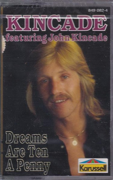 MC Kincade Dreams Are Ten A Penny (Best of, Greatest Hits) Karussell