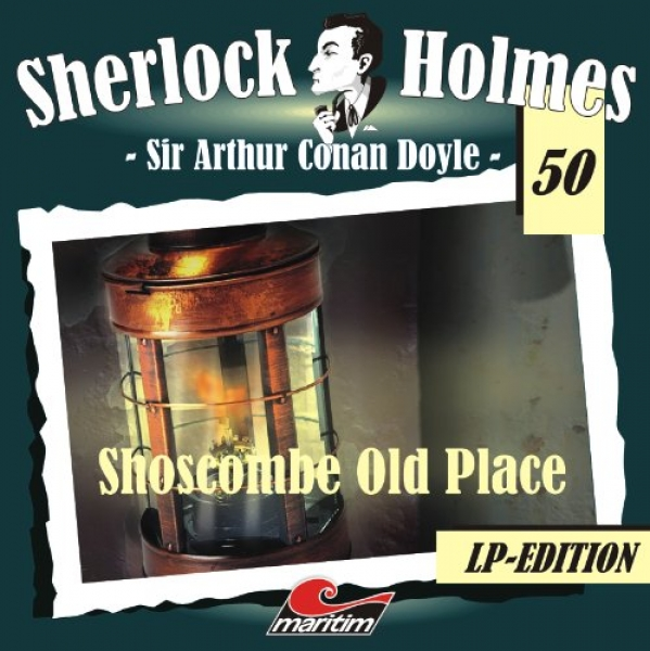 Sherlock Holmes 50 - Shoscombe Old Place Vinyl LP